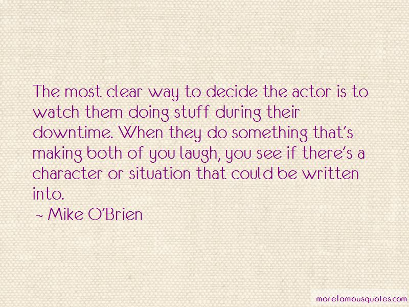 Mike O'Brien Quotes