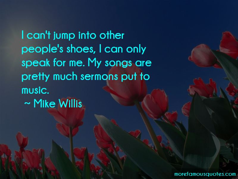 Mike Willis Quotes Pictures 2