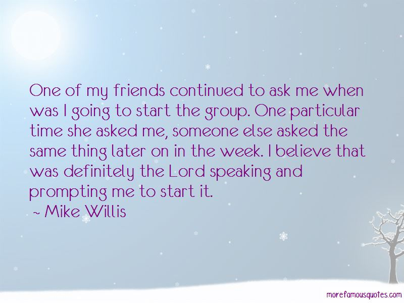 Mike Willis Quotes Pictures 3