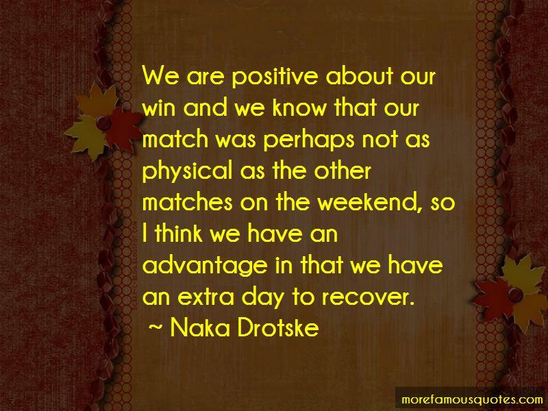 Naka Drotske Quotes