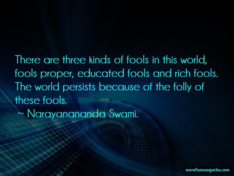 Narayanananda Swami. Quotes