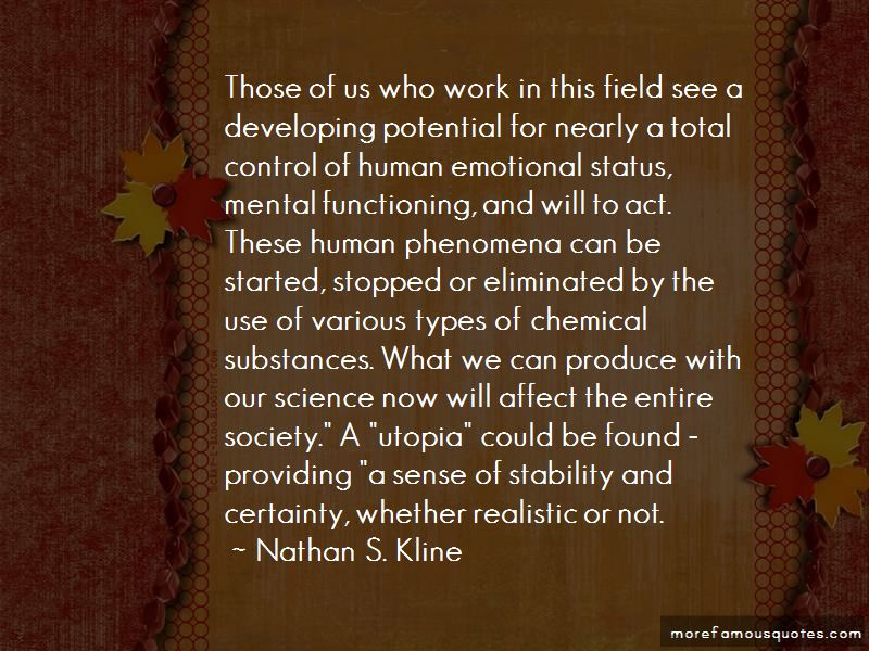 Nathan S. Kline Quotes