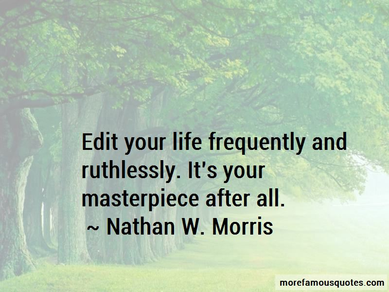 Nathan W. Morris Quotes Pictures 3