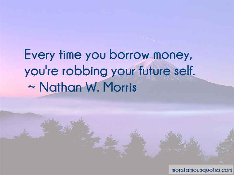 Nathan W. Morris Quotes Pictures 4