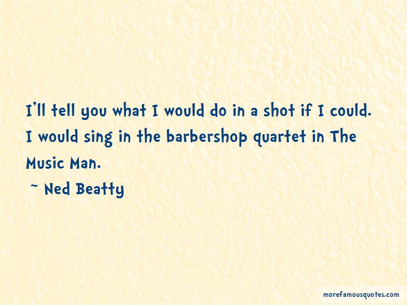 Ned Beatty Quotes Pictures 2