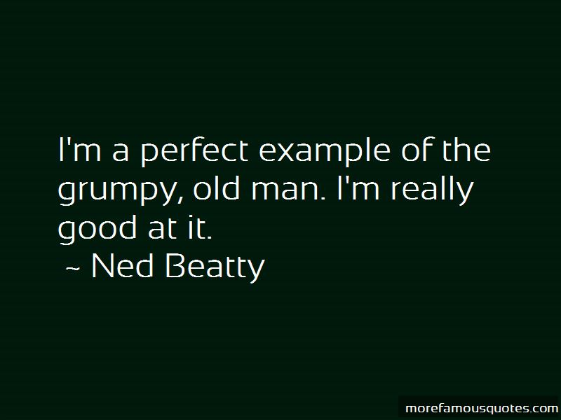 Ned Beatty Quotes Pictures 4
