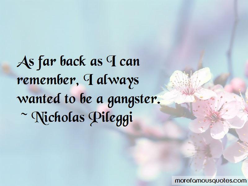 Nicholas Pileggi Quotes Pictures 4