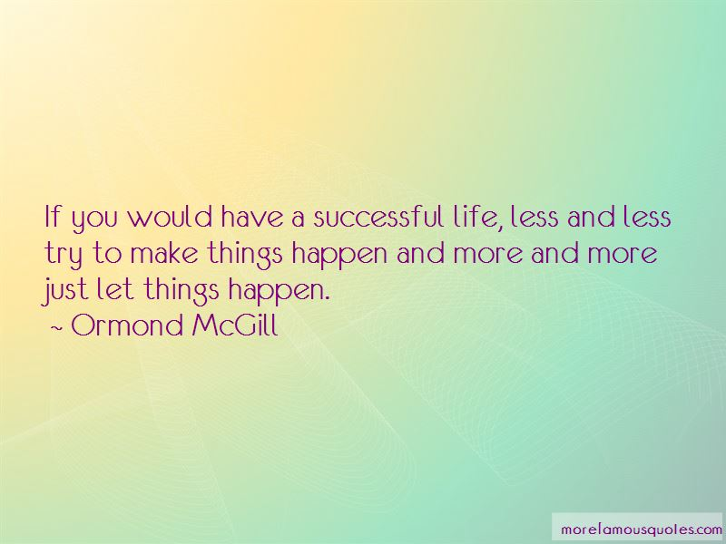 Ormond McGill Quotes Pictures 3
