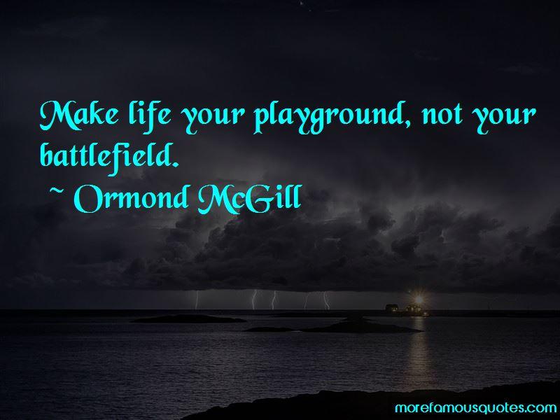 Ormond McGill Quotes