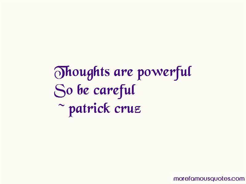 Patrick Cruz Quotes