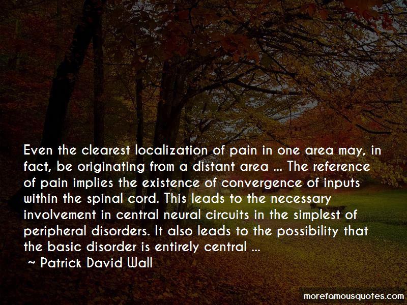 Patrick David Wall Quotes
