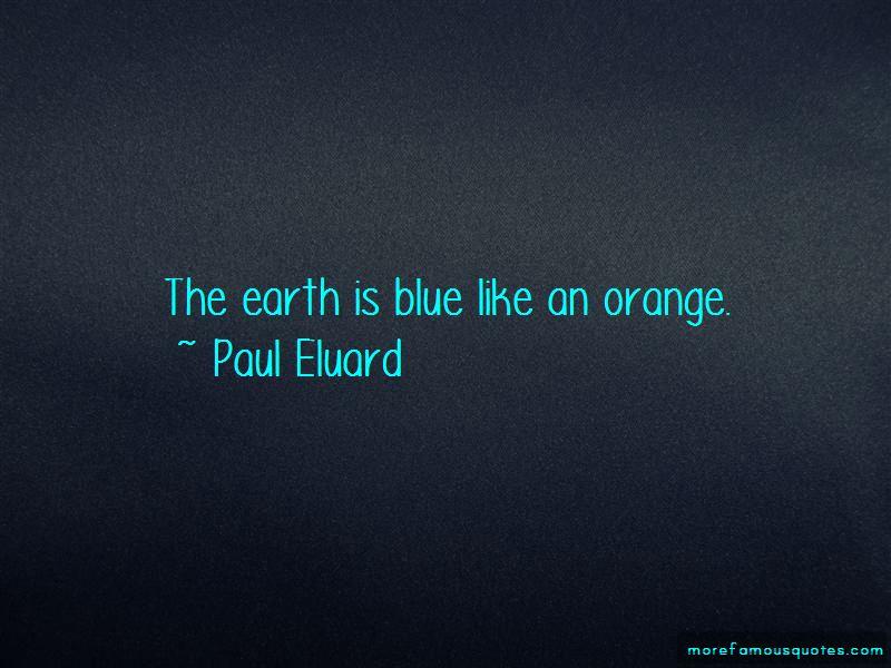 Paul Eluard Quotes Pictures 4