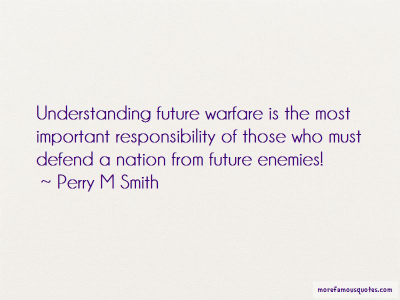 Perry M Smith Quotes Pictures 2
