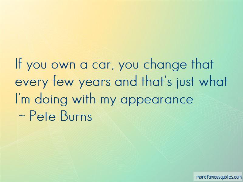 Pete Burns Quotes