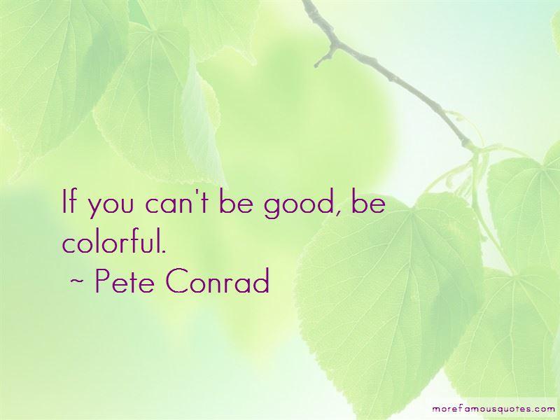 Pete Conrad Quotes