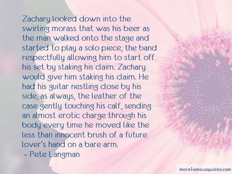 Pete Langman Quotes