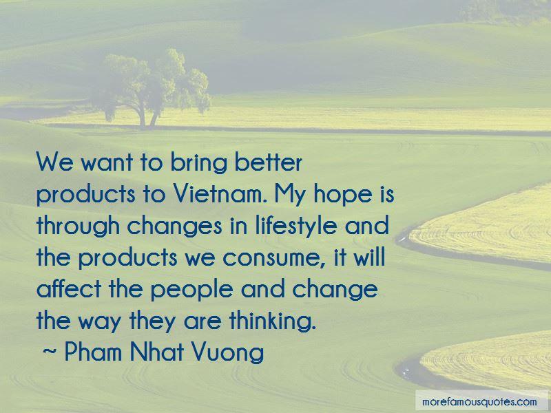 Pham Nhat Vuong Quotes