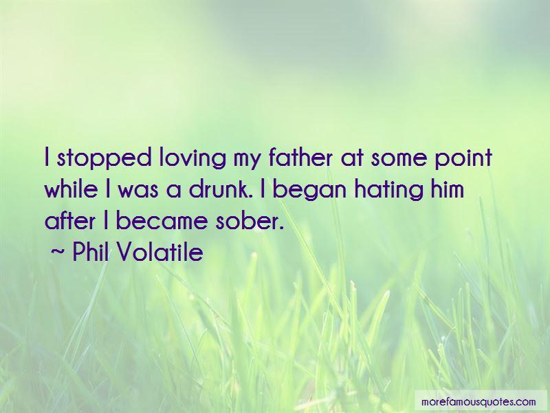Phil Volatile Quotes Pictures 2