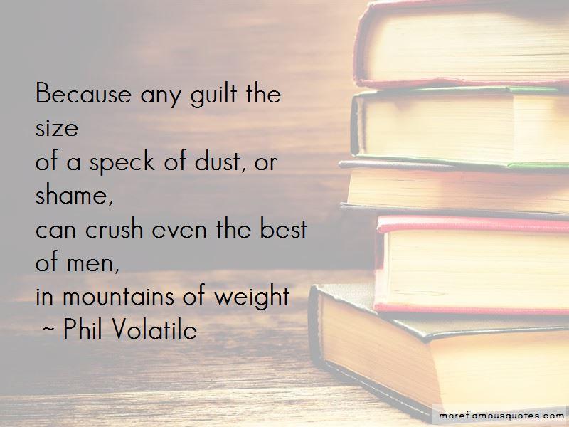 Phil Volatile Quotes Pictures 4