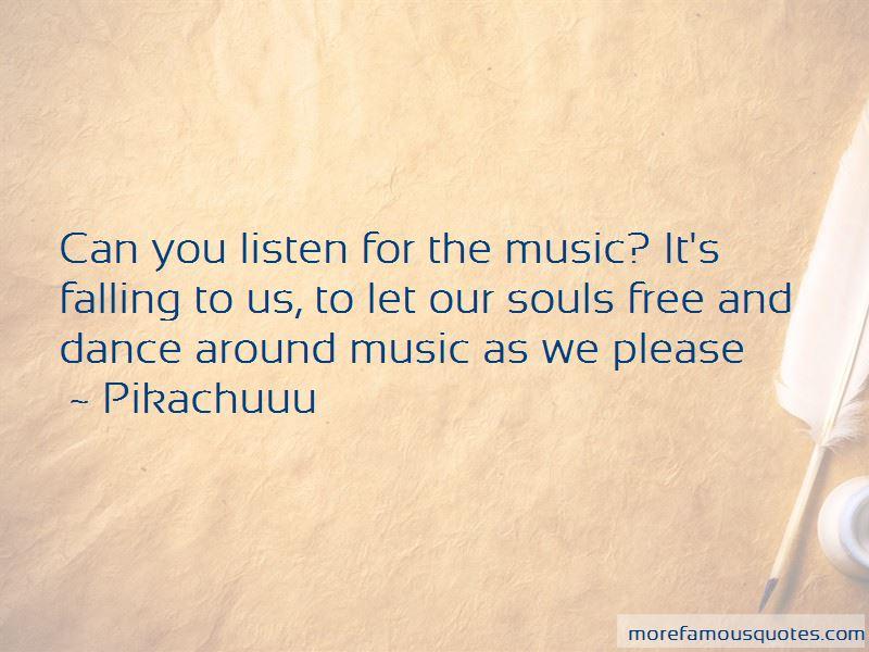 Pikachuuu Quotes
