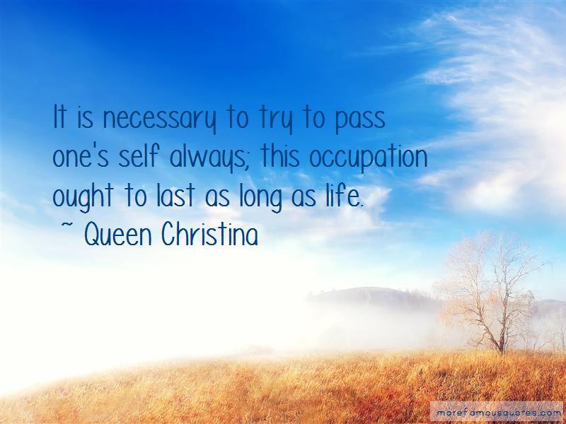 Queen Christina Quotes