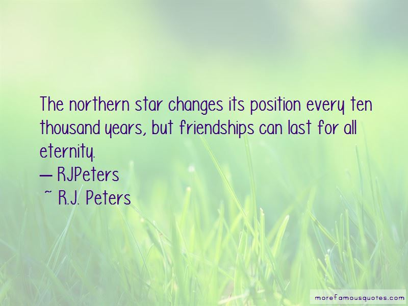 R.J. Peters Quotes
