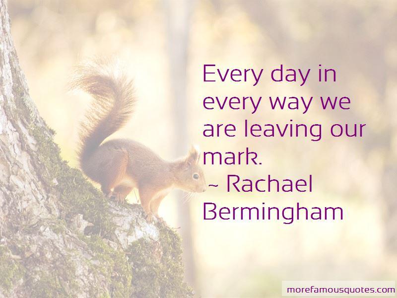 Rachael Bermingham Quotes Pictures 2