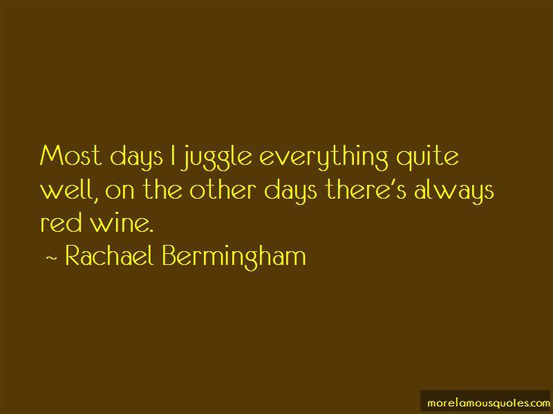 Rachael Bermingham Quotes