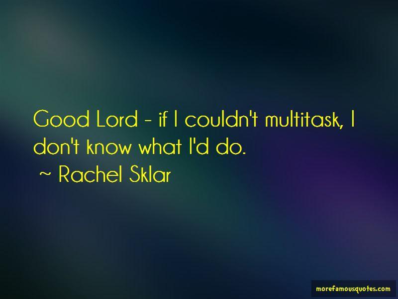 Rachel Sklar Quotes