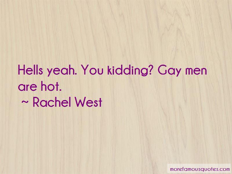 Rachel West Quotes