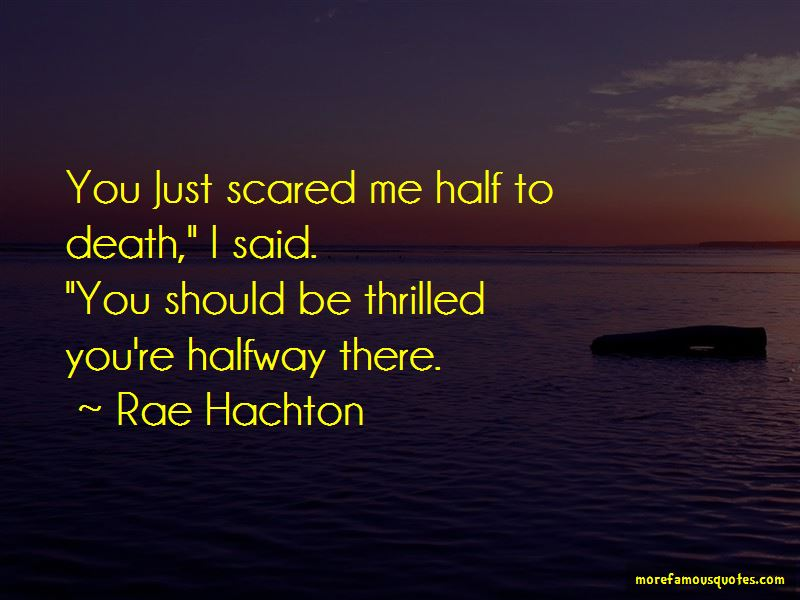 Rae Hachton Quotes