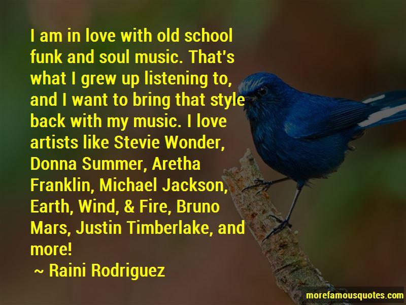 Raini Rodriguez Quotes