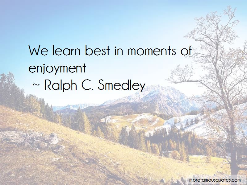 Ralph C. Smedley Quotes Pictures 4