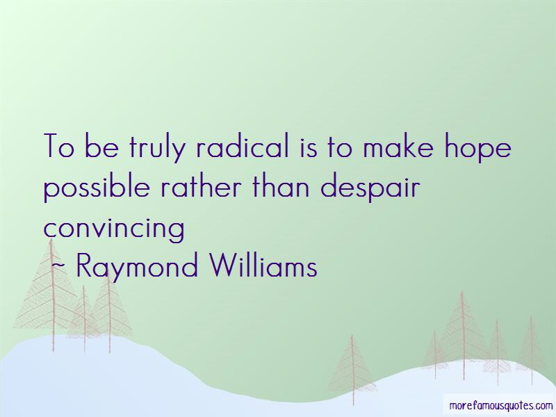Raymond Williams Quotes Pictures 3