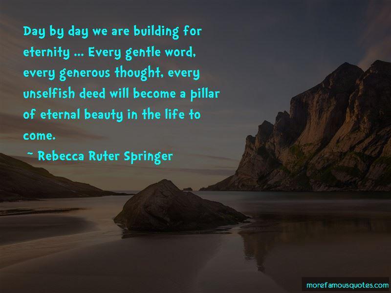 Rebecca Ruter Springer Quotes