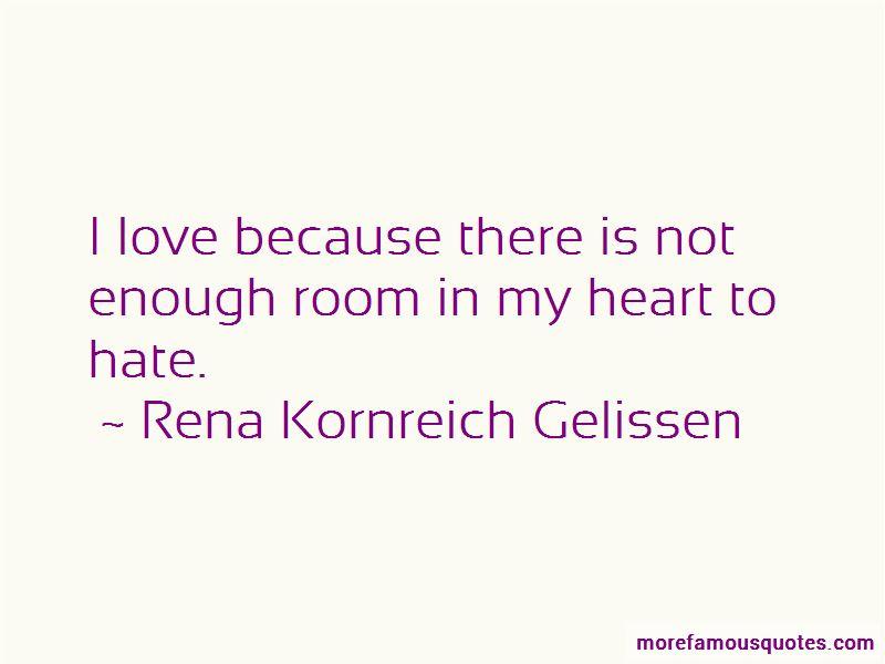 Rena Kornreich Gelissen Quotes