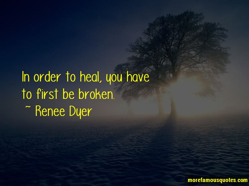 Renee Dyer Quotes Pictures 2