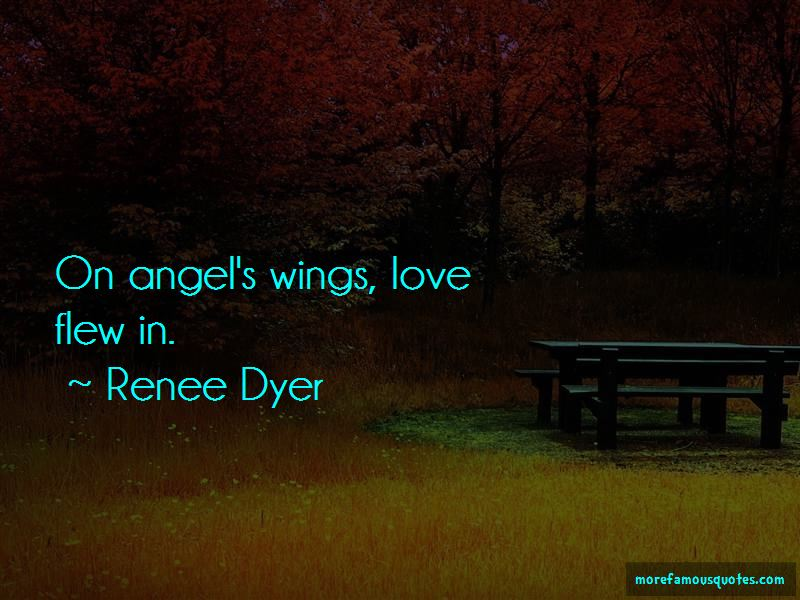 Renee Dyer Quotes Pictures 4