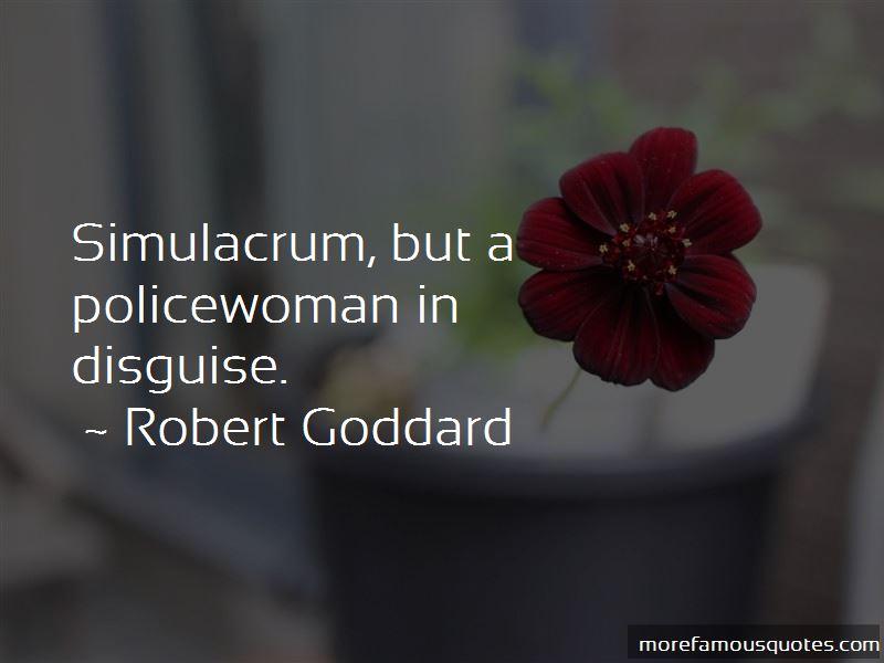 Robert Goddard Quotes