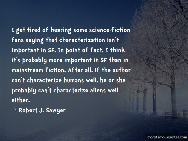 Robert J. Sawyer Quotes Pictures 3
