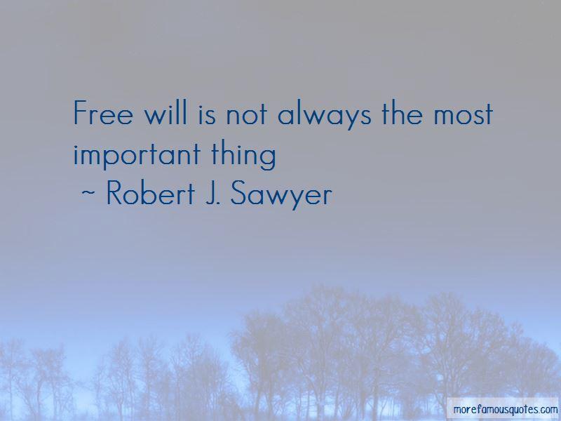 Robert J. Sawyer Quotes Pictures 4