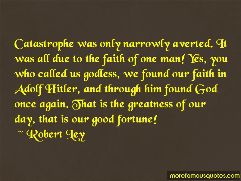 Robert Ley Quotes Pictures 2