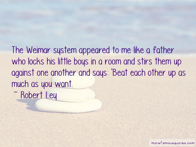 Robert Ley Quotes