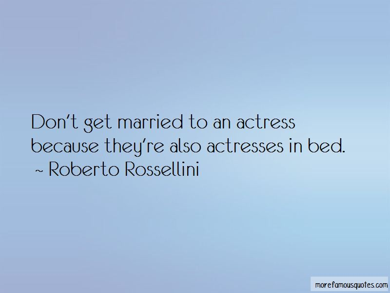 Roberto Rossellini Quotes Pictures 3