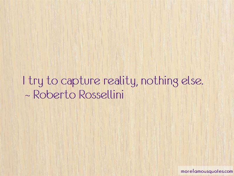 Roberto Rossellini Quotes