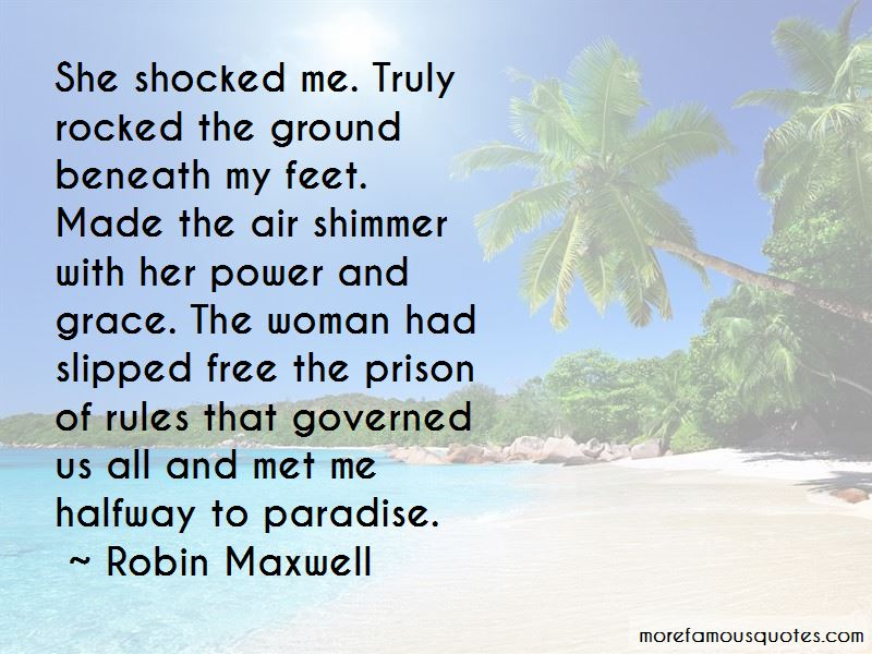 Robin Maxwell Quotes