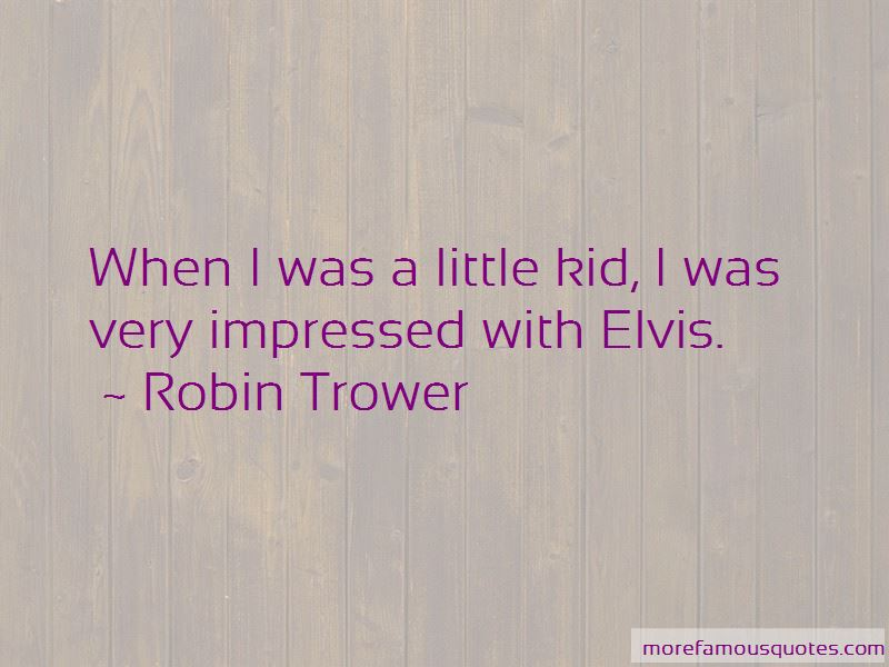 Robin Trower Quotes Pictures 2