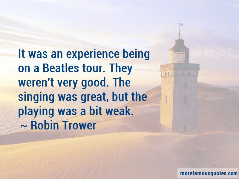 Robin Trower Quotes Pictures 3