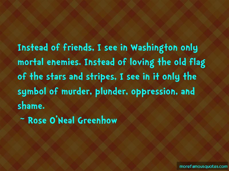 Rose O'Neal Greenhow Quotes Pictures 2