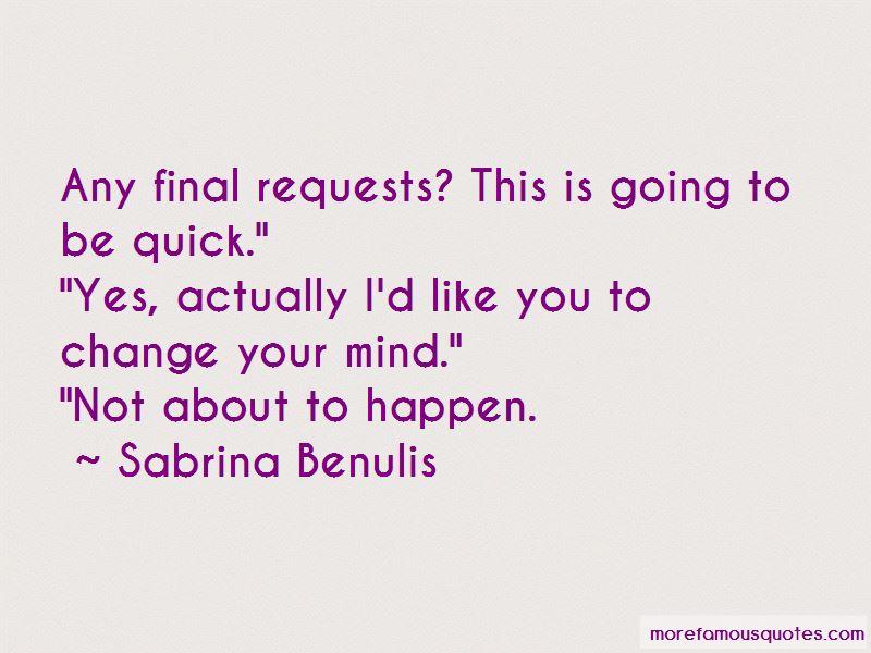 Sabrina Benulis Quotes Pictures 4